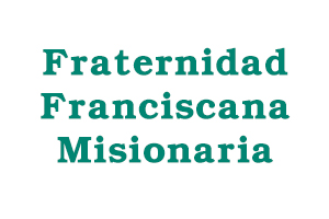 Fraternidad Franciscana Misionaria