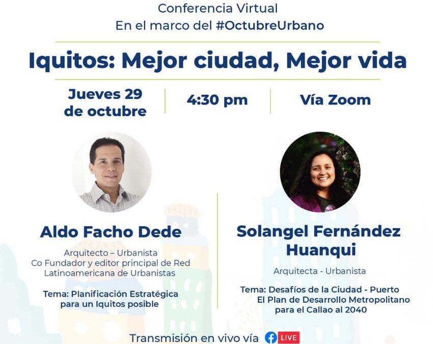 """Conferencia Virtual """"Iquitos: Mejor ciudad, mejor vida"""""""