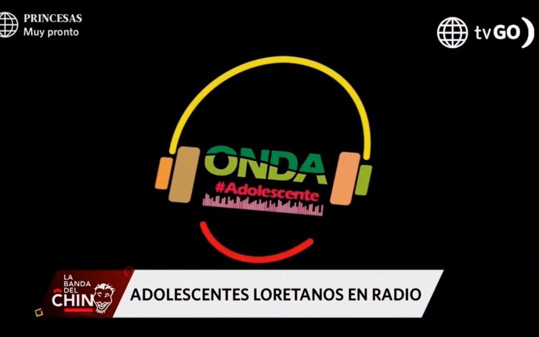 """Difusión del programa radial """"Onda Adolescente"""" en la Banda del Chino"""